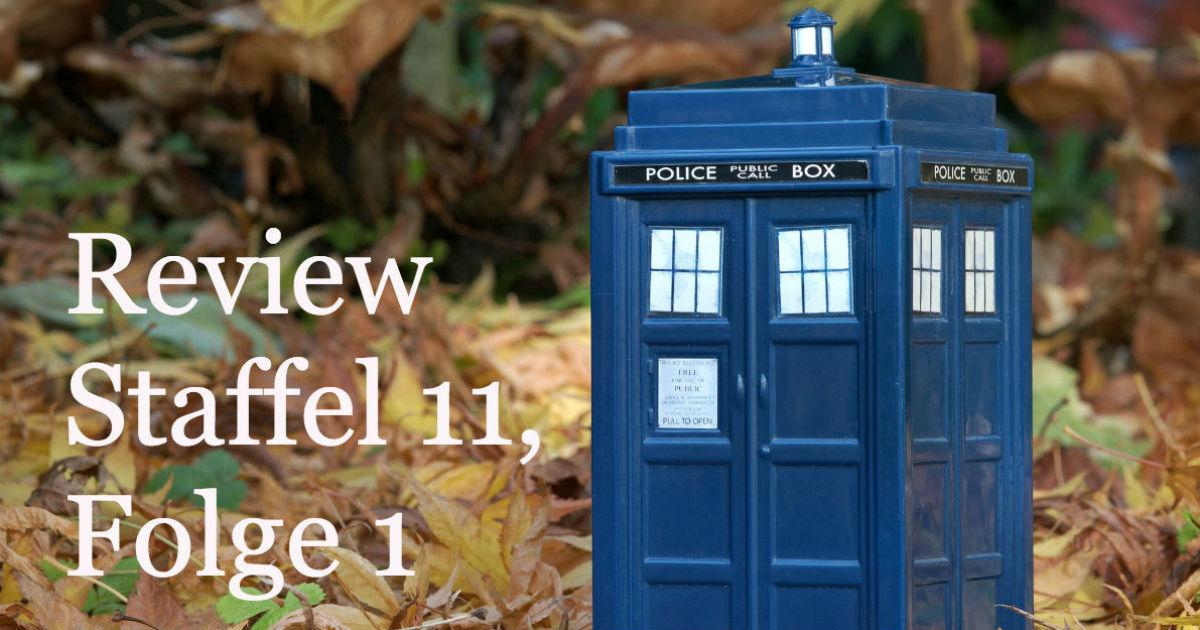 Die erste Folge mit der neuen Doktorin!