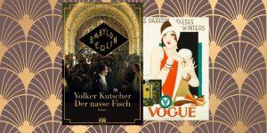 Faszination 20er Jahre Der nasse Fisch Vogue